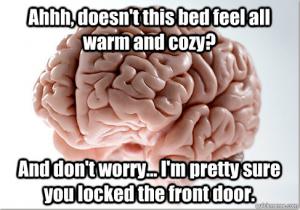 Scumbag Brain #8