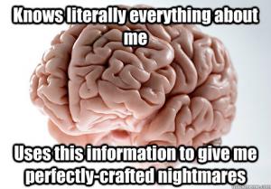 Scumbag Brain #5