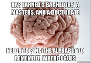Scumbag Brain #1